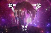 """The Evan Smith Experience"""